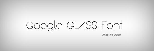 Download Google Glass Font (TTF, OTF and Web Font)