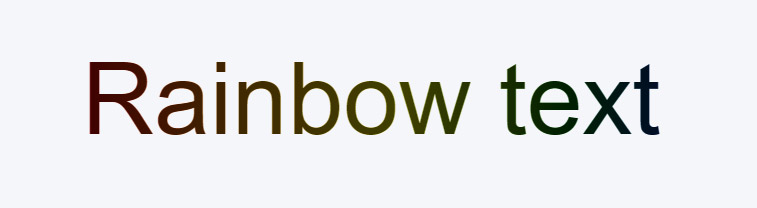 CSS Rainbow Text Initial Phase with gradient background clipped