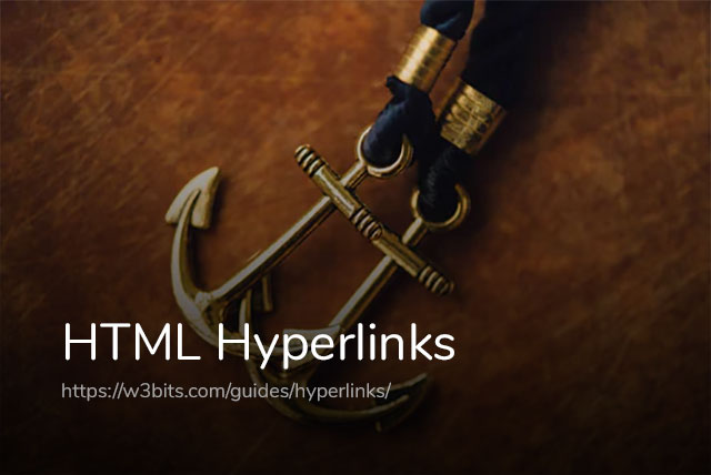 A Quick Guide to HTML Hyperlinks